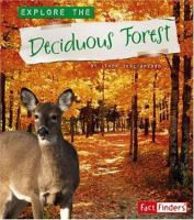 Explore the Deciduous Forest
