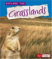 Explore the Grasslands