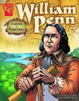 William Penn : Founder of Pennsylvania