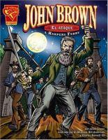John Brown el ataque a Harpers Ferry