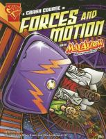 A Crash Course in Forces and Motion With Max Axiom, Super Scientist
