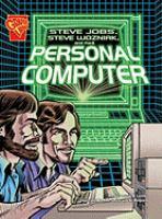 Steve Jobs, Steve Wozniak and the Personal Computer
