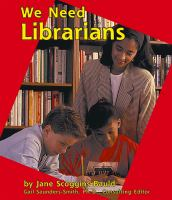 We Need Librarians