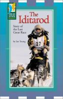 The Iditarod : Story of the Last Great Race