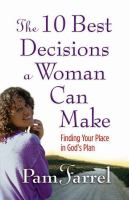 The 10 Best Decisions A Woman Can Make