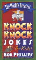 The World's Greatest Knock Knock Jokes for Kids!