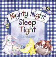 Nighty Night, Sleep Tight