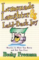 Lemonade Laughter & Laid-back Joy