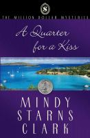 A Quarter for A Kiss