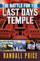 The Battle for the Last Days' Temple