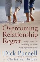 Overcoming Relationship Regret