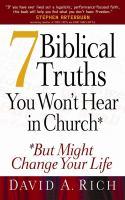 7 Biblical Truths You Won't Hear in Church