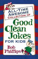 All-time Awesome Collection of Good Clean Jokes for Kids
