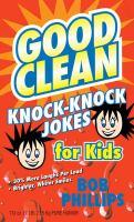 Good Clean Knock-knock Jokes for Kids