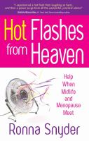 Hot Flashes From Heaven