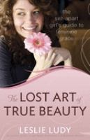 The Lost Art of True Beauty