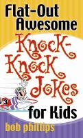 Flat-out Awesome Knock Knock Jokes for Kids