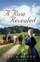 A Rose Revealed