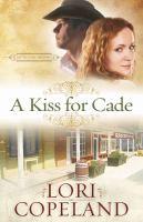 A Kiss for Cade