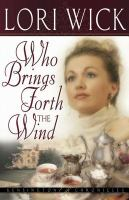 Who Brings Forth the Wind