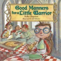 Good Manners for A Little Warrior