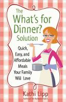 """The """"What's for Dinner?"""" Solution"""