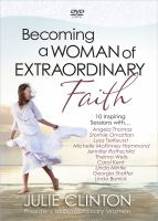 Becoming A Woman of Extraordinary Faith