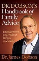 Dr. Dobson's Handbook of Family Advice