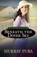 Beneath The Dover Sky
