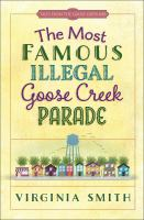 The Most Famous Illegal Goose Creek Parade