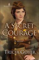 A Secret Courage