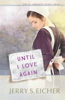 Until I Love Again