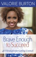 Brave Enough to Succeed