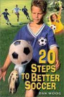 20 Steps to Better Soccer