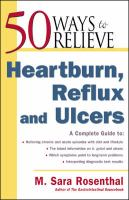 50 Ways to Relieve Heartburn, Reflux and Ulcers