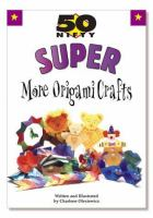 50 Nifty Super More Origami Crafts