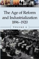 The Age of Reform and Industrialization, 1896-1920