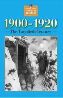 1900-1920, the Twentieth Century