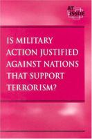 Is Military Action Justified Against Nations That Support Terrorism?