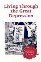 Living Through the Great Depression