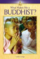 What Makes Me A Buddhist?