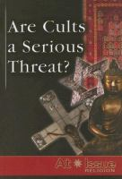 Are Cults A Serious Threat?