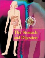 The Stomach and Digestion