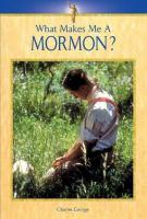 What Makes Me A Mormon?