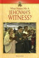What Makes Me A Jehovah's Witness