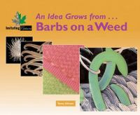 From Barbs on A Weed to Velcro