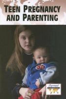 Teen Pregnancy and Parenting