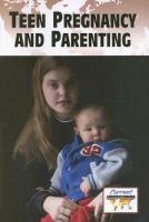 Teenage Pregnancy and Parenting