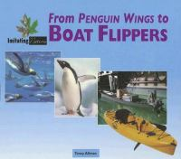 From Penguin Wings To Boat Flippers