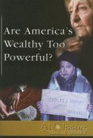Are America's Wealthy Too Powerful?